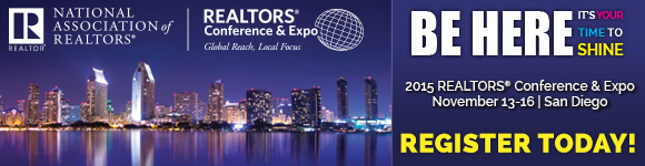 Register Now for the 2015 REALTORS® Conference & Expo in San Diego, November 13-16 - Visit http://bit.ly/1N50g7Y for more information.